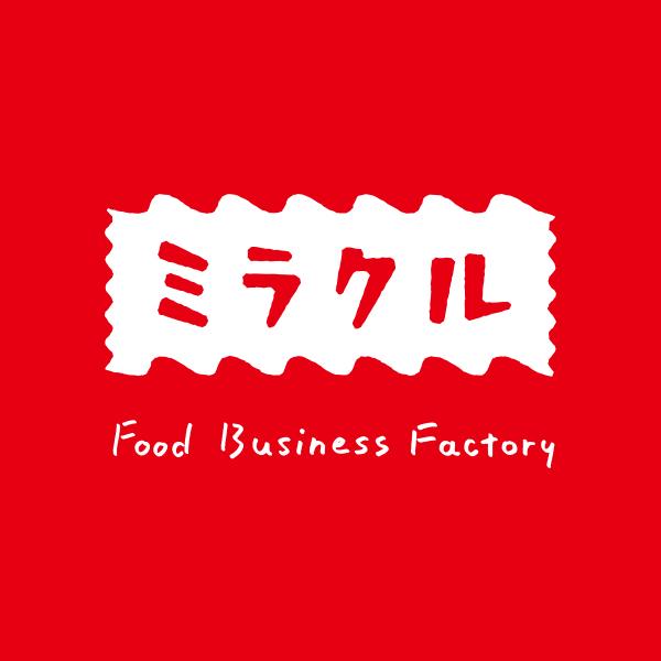 ミラクル Food Business Factory